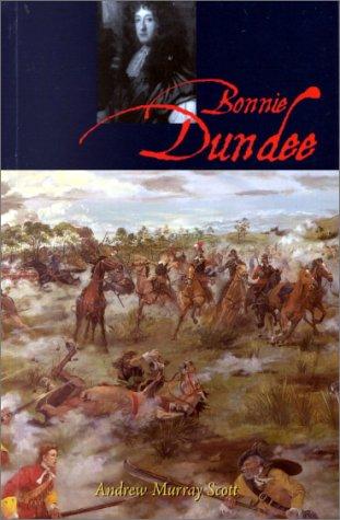 9780859765329: Bonnie Dundee: John Graham of Claverhouse