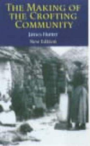9780859765374: The Making of the Crofting Community