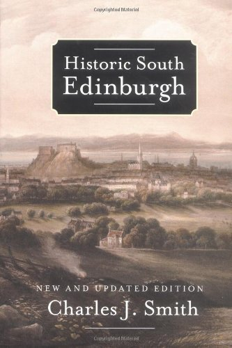 9780859765404: Historic South Edinburgh: New and Updated