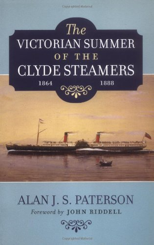 The Victorian Summer of the Clyde Steamers, 1864-1888