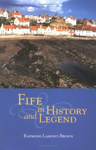 9780859765671: Fife in History and Legend