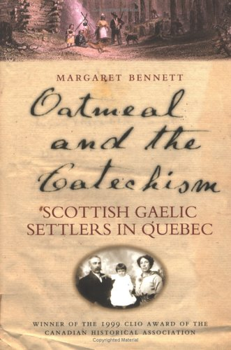 9780859765749: Oatmeal and the Catechism: Scottish Gaelic Settlers in Quebec