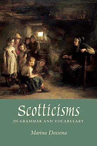 9780859766050: Scotticisms in Grammar and Vocabulary: Like Runes Upon a Standin' Stane?