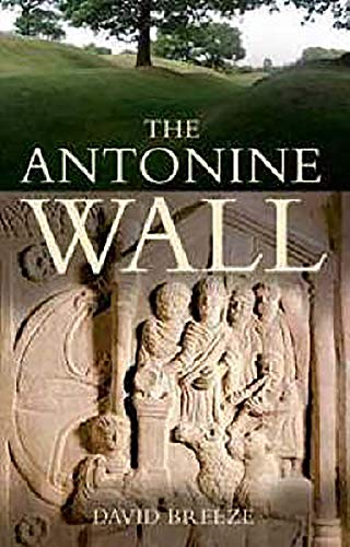 9780859766555: The Antonine Wall
