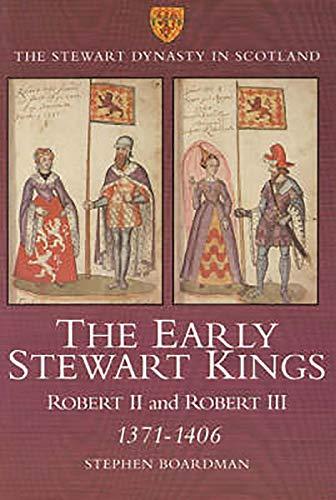9780859766692: The Early Stewart Kings: Robert II And Robert III