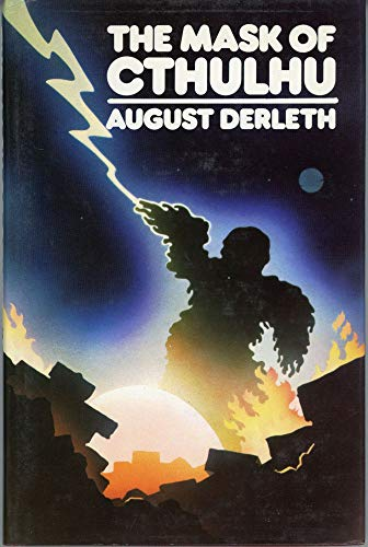 The Mask of Cthulhu: Derleth, August