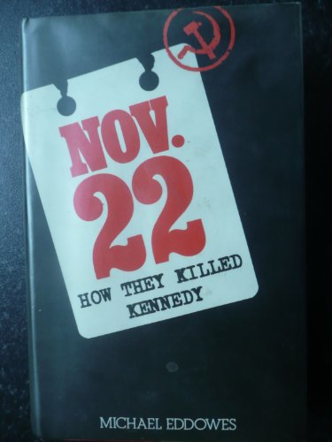 Nov 22: How They Killed Kennedy: Eddowes, Michael