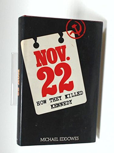Nov 22: How They Killed Kennedy