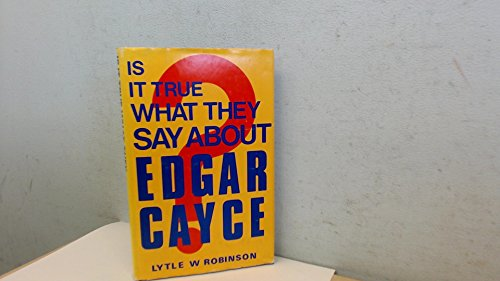 9780859780377: Is it True What They Say About Edgar Cayce?
