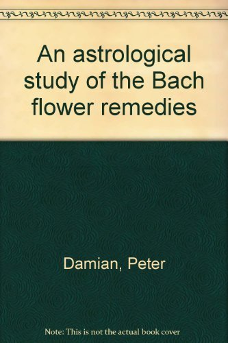 An astrological study of the Bach flower remedies: Damian, Peter