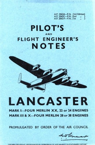 9780859790062: Air Ministry Pilot's Notes: Lancaster I, III and X: Avro Lancaster I, III and X