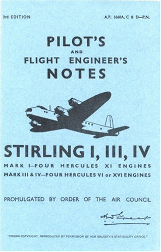 9780859790420: Shorts Stirling I, III & IV -Pilot's Notes