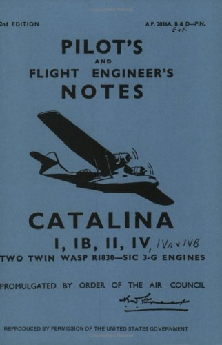 9780859790604: Consolidated Catalina I,IB,II & IV-Pilot Notes (Pilot's Notes)