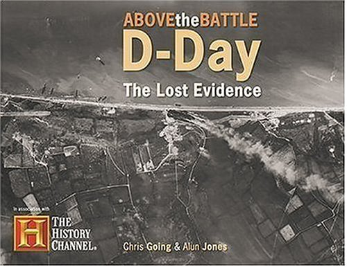 9780859790970: D-Day Lost Evidence (Above the Battle)