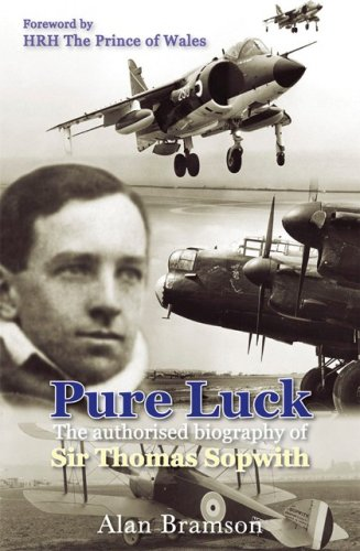 9780859791069: Pure Luck: The Authorised Biography of Sir Thomas Sopwith (Soft Cover)