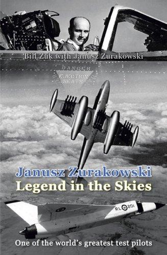 9780859791137: Janusz Zurakowski: Legend in the Skies
