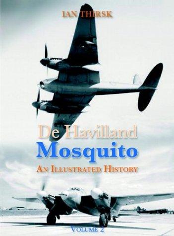 9780859791151: De Havilland Mosquito: An Illustrated History, Vol. 2