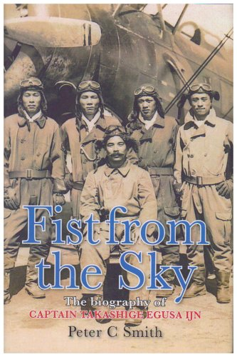 9780859791175: Fist from the Sky: The Story of Captain Takashige Egusa, the Imperial Japanese Navy's Most Illustrious Dive-Bomber Pilot