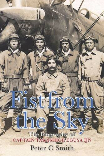 9780859791229: Fist from the Sky: The Story of Captain Takashige Egusa the Imperial Japanese Navy's Most Illustrious Dive-bomber Pilot