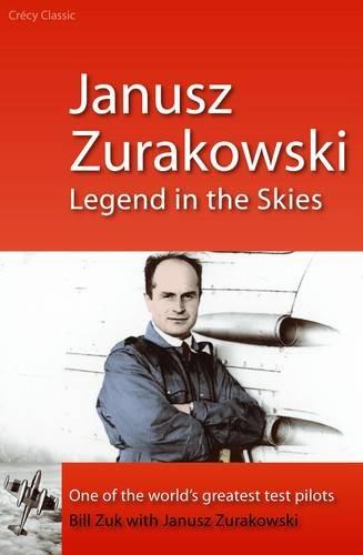 9780859791281: Janusz Zurakowski: Legend in the Skies