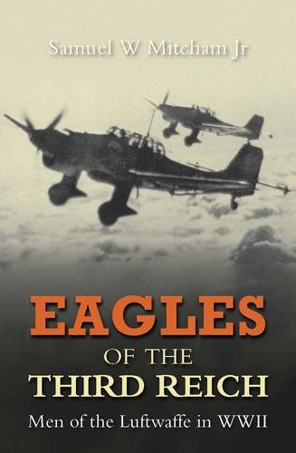 9780859791496: Eagles of the Third Reich: Men of the Luftwaffe in WWII