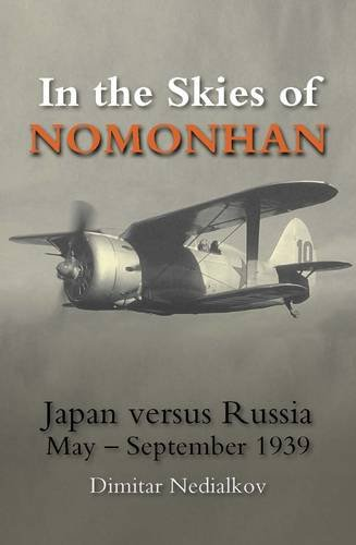 9780859791526: In the Skies of Nomonhan: Japan versus Russia May to September 1939 (Crecy Classic)