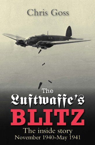 9780859791571: The Luftwaffe's Blitz: The Inside Story November 1940-May 1941 (Crecy Classic)