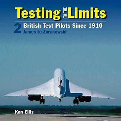 9780859791854: Testing to the Limits: James to Zurakowski Volume 2