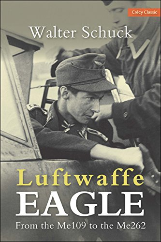 9780859791861: Luftwaffe Eagle: From the Me109 to the Me262