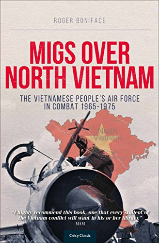 9780859791878: MiGs Over North Vietnam: The Vietnamese People's Air Force in Combat 1965-1975