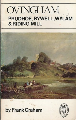 Ovingham, Prudhoe, Bywell, Wylam and Riding Mill