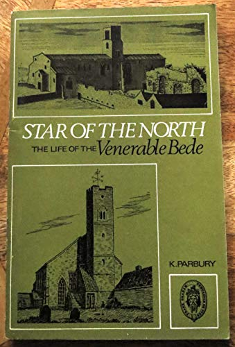 9780859830157: Star from the north: (the life of the Venerable Bede) (Northern history booklets)