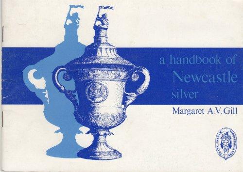 9780859830447: Handbook of Newcastle Silver