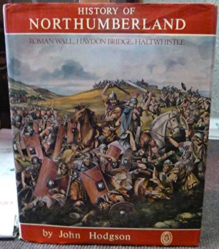 A history of Northumberland in three parts, Pt 2, Vol 3