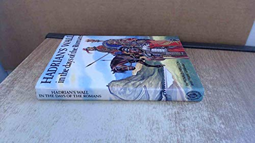 9780859831772: Hadrian's Wall in the Days of the Romans