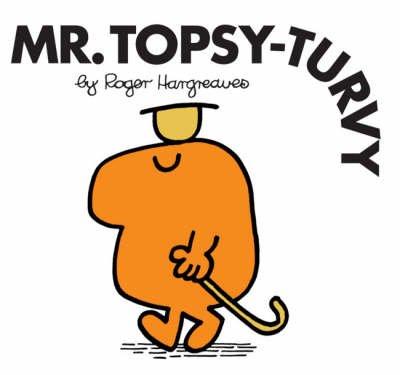 Mr Topsy Turvy: Roger Hargreaves