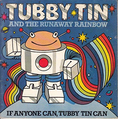 9780859851473: Tubby Tin and the Runaway Rainbow