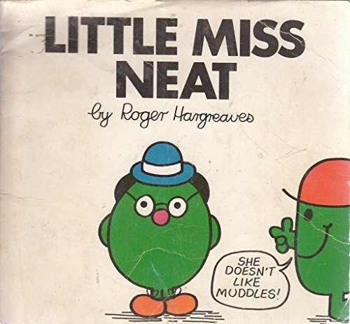 Little Miss Neat: Hargreaves, Roger