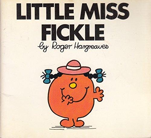Little Miss Fickle (Little Miss books): Hargreaves, Roger-