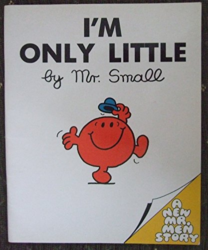 9780859852692: Mr.Small: I'm Only Little (Mr. Men Own Stories)