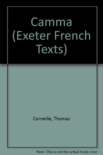 Camma. Ed. Derek Watts.: Corneille, Thomas