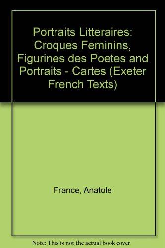 """Portraits Litteraires: """"Croques Feminins"""", """"Figurines des Poetes"""": Anatole France, Catulle"""