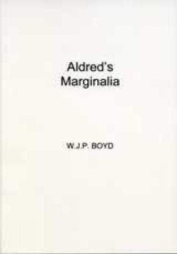 9780859890366: Aldred's Marginalia (University of Exeter Press - Exeter Medieval Texts and Studies)