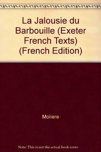 La Jalousie du Barbouille et George Dandin.: Molière