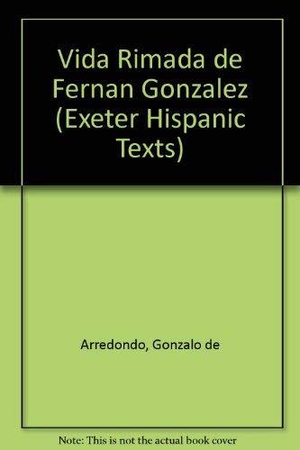 9780859892698: Vida Rimada de Fernan Gonzalez (Exeter Hispanic Texts) (Spanish Edition)