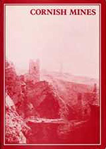 9780859892872: The Cornish Mines: (Mineral Statistics Of The United Kingdom, 1845-1913): Metalliferous and Associated Minerals, 1845-1913