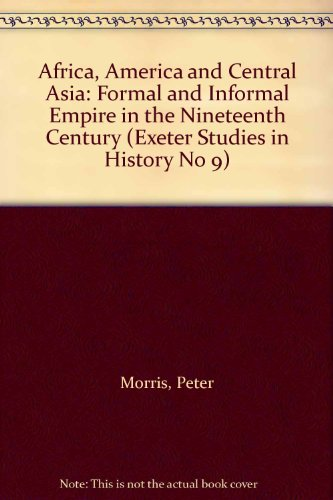 Exeter Studies in History: Africa, America and