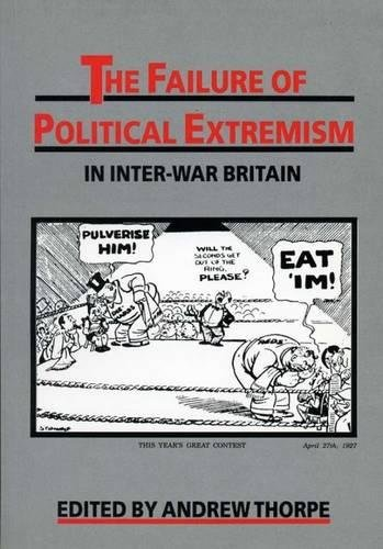 9780859893077: Failure Of Political Extremism In Inter-War Britain (Exeter Studies in History)