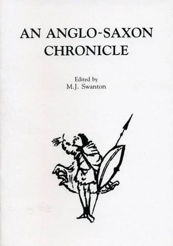 9780859893534: An Anglo-Saxon Chronicle (Exeter Mediaeval Texts & Studies)
