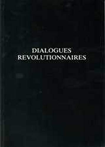 Dialogues Revolutionnaires.: Cook, Malcolm [Ed]